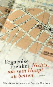 Françoise Frenkel - Nichts um sein Haupt zu betten