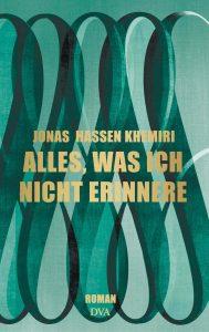 Jonas Hassen Khemiri-Alles was ich nicht erinnere