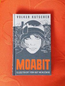 Volker Kutscher -Kat Menschik Moabit