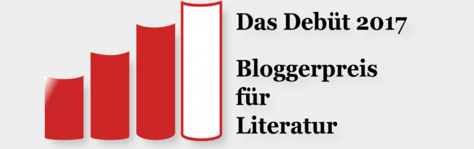 Das Debüt 2017 - Bloggerpreis