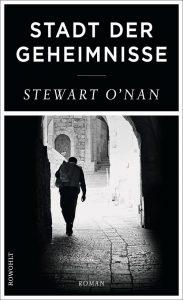 Stewart O´Nan - Stadt der Geheimnisse
