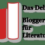 """Es ist wieder soweit: Bloggerpreis """"Das Debüt"""" - Die Shortlist"""