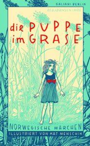 Kat Menschik - Die Puppe im Grase