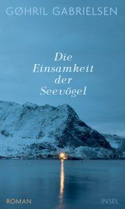 Gøhril Gabrielsen - Die Einsmkeit der Seevögel