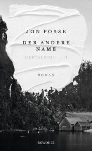 Jon fosse - Der andere Name