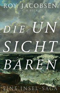 Roy Jacobsen - Die Unsichtbaren