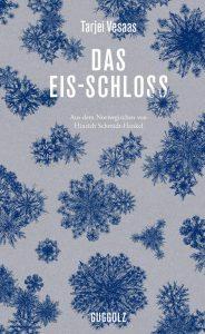 Tarjei Vesaas - Das Eis-Schloss