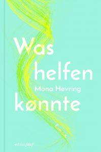 Mona Høvring - Was helfen könnte