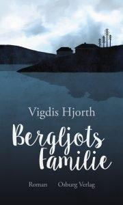 Vigdis Hjorth - Bergljots Familie