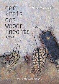 Ana Marwan - Der Kreis des Weberknechts
