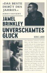 jamel-brinkley-unverschaemtes-glueck