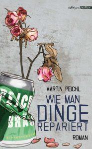 Wie man Dinge repariert Martin Peichl