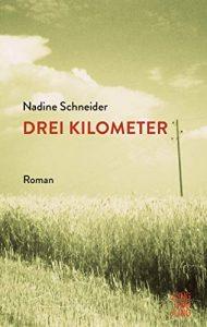 Nadine Schneider - Drei Kilometer