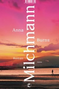 Anna Burns Milchmann