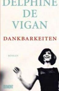 Delphine de Vigan - DANKBARKEITEN