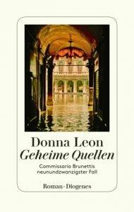 Donna Leon - Geheime Quellen Commissario Brunettis neunundzwanzigster Fall