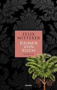 Felix Mitterer - Keiner von euch Angelo Soliman: ein Leben zwischen Emanzipation und Assimilation