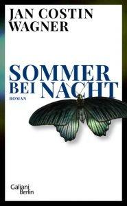 JAN COSTIN WAGNER - Sommer bei Nach