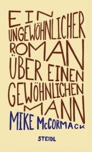Mike McCormack – Ein ungewöhnlicher Roman über einen gewöhnlichen Mann