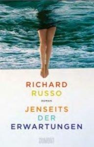 Richard Russo JENSEITS DER ERWARTUNGEN