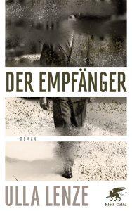 Ulla Lenze - Der Empfänger