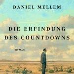 Daniel Mellem Die Erfindung des Countdowns