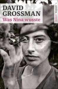 David Grossman - Was Nina wusste