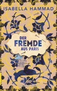 Isabella Hammad Der Fremde aus Paris