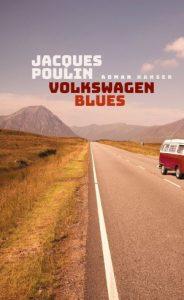 Jacques Poulin Volkswagen Blues