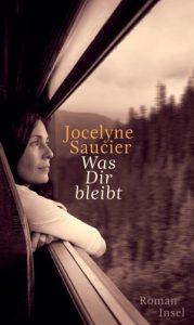 Jocelyne Saucier Was dir bleibt
