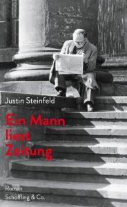 Justin Steinfeld Ein Mann liest Zeitung