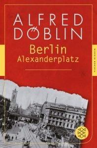 Alfred Döblin - Berlin Alexanderplatz
