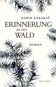 Damir Karakaš - Erinnerung an den Wald