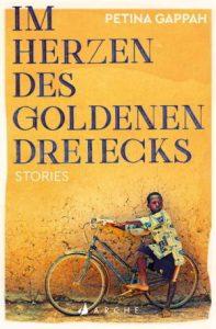 Im Herzen des Goldenen Dreiecks von Petina Gappah