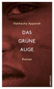 Nathacha Appanah Das grüne Auge