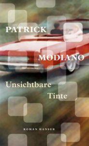 Patrick Modiano Unsichtbare Tinte