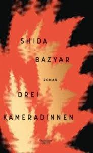 SHIDA BAZYAR - Drei Kameradinnen
