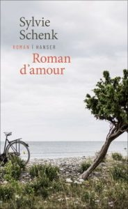 Sylvie Schenk Roman d'amour