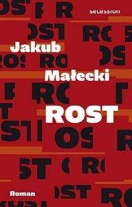 Jakub Malecki - Rost