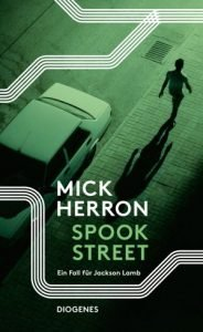 Mick Herron - Spook Street