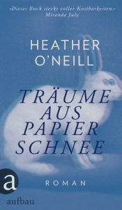 heather-oneill-traeume-aus-papierschnee
