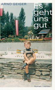 Arno Geiger Es geht uns gut - Deutscher Buchpreis - Deutscher Buchpreis