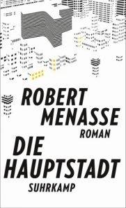 Robert Menasse - Die Hauptstadt - Deutscher Buchpreis