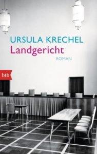 Ursula Krechel - Landgericht - Deutscher Buchpreis