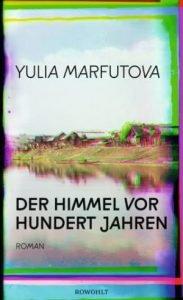 Yulia Marfutova -Der Himmel vor hundert Jahren
