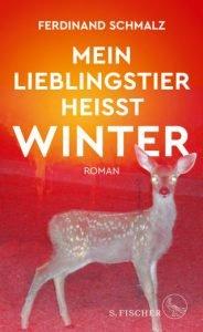 Ferdinand Schmalz - Mein Lieblingstier heißt Winter