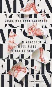 Sasha Marianna Salzmann - Im Menschen muss alles herrlich sein